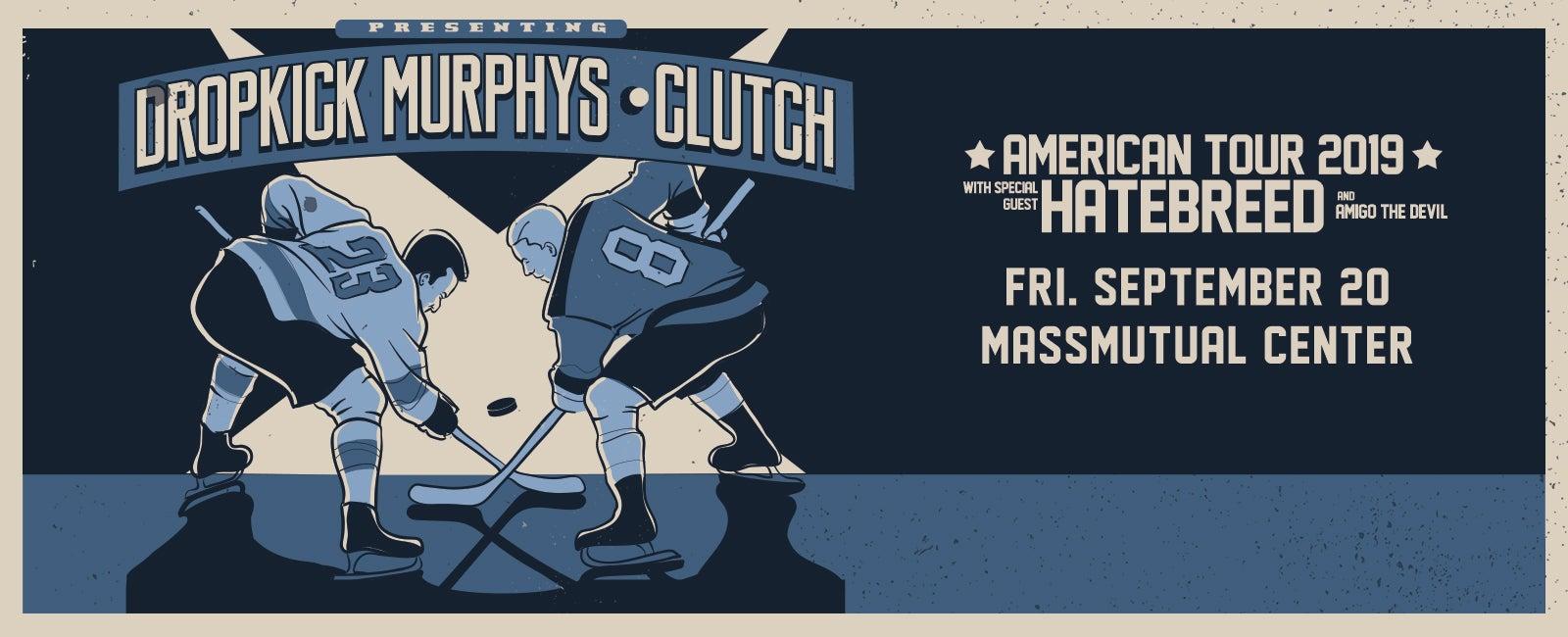 Dropkick Murphys and Clutch