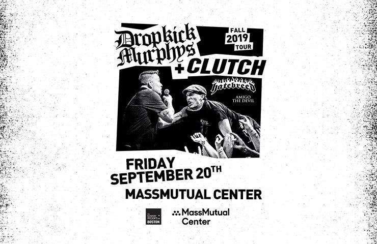 More Info for Dropkick Murphys and Clutch