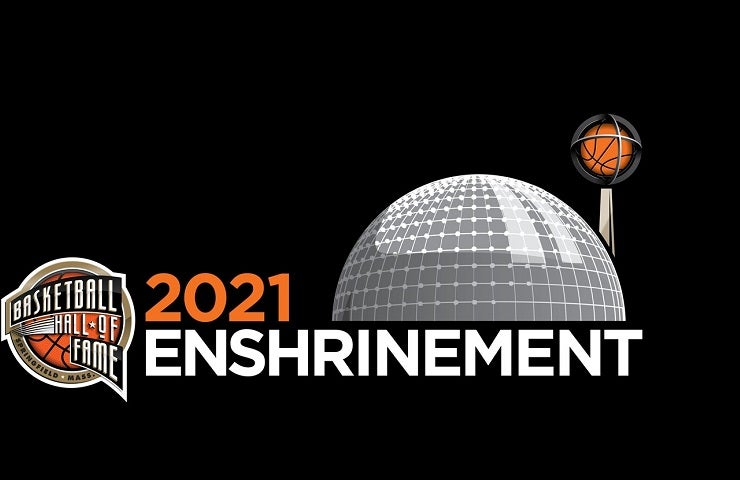 More Info for Basketball Hall of Fame Class of 2021 Enshrinement